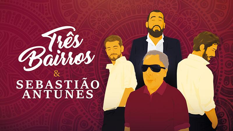 Concerto Três Bairros e Sebastião Antunes